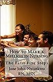How to Make a Million in Nursing, Msn John-Nwankwo and Jane John-Nwankwo, 1484836650