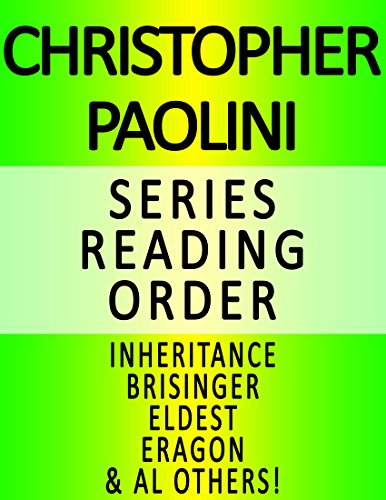 CHRISTOPHER PAOLINI — SERIES READING ORDER (SERIES LIST) — IN ORDER: INHERITANCE, BRISINGR, ELDEST, ERAGON & ERAGON'S GUIDE TO ALAGAESIA (English Edition)