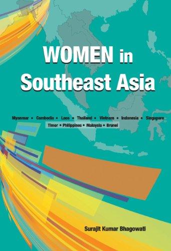 Women in Southeast Asia: Myanmar . Cambodia . Laos . Thailand . Vietnam . Indonesia . Singapore . Timor . Philippines . Malaysia . Brunei