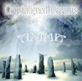 Crystaligned Dreams by Anima (2011-01-04)