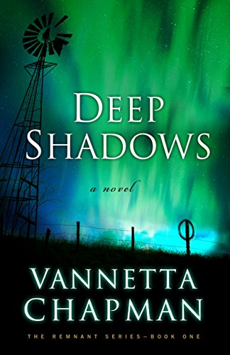 Deep Shadows (The Remnant Book 1) by [Chapman, Vannetta]