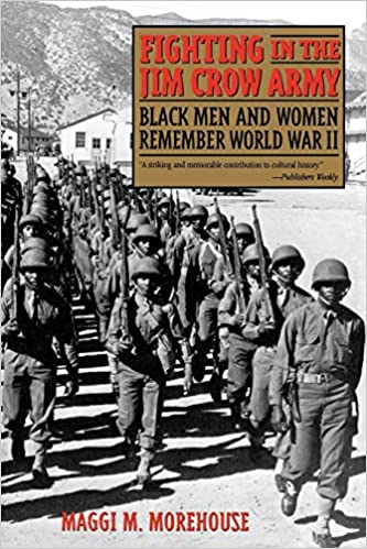 amazon com fighting in the jim crow army black men and women