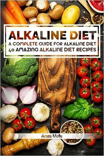 Alkaline Diet: 2 manuscripts: A Complete Guide For Alkaline Diet