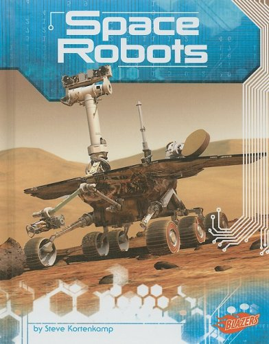 Download Space Robots (Incredible Space) ebook