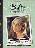 Buffy the Vampire Slayer: The Script Book, Season Three, Vol. 1