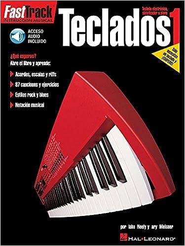 FastTrack Keyboard Method Book 1 Book/Cd Spanish Edition: Amazon.es: Gary Meisner, Blake Neely: Libros en idiomas extranjeros