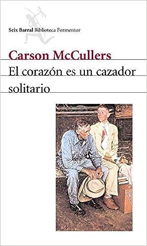 El corazón es un cazador solitario Biblioteca Formentor: Amazon.es: Carson McCullers: Libros