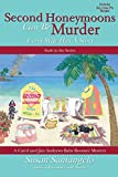Second Honeymoons Can Be Murder (A Carol and Jim Andrews Baby Boomer Mystery) (Volume 6)