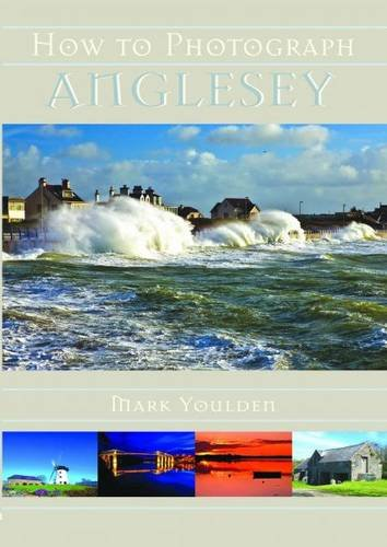 Download How to Photograph Anglesey ebook