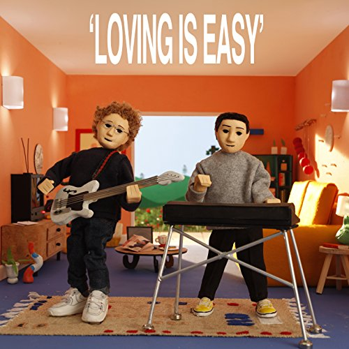 Loving Is Easy  Explicit