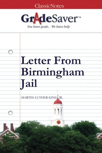 Letter From Birmingham Jail Summary Gradesaver