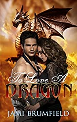 To Love a Dragon (Shifter Love Tales)