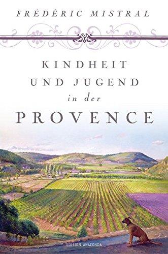 Kindheit Und Jugend In Der Provence  Edition Anaconda Lesebändchen