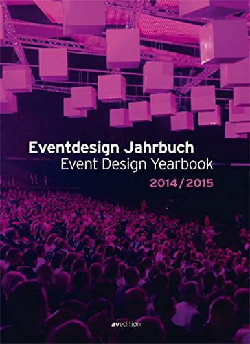 Event Design Yearbook 2014/2015 (English and German Edition) pdf epub
