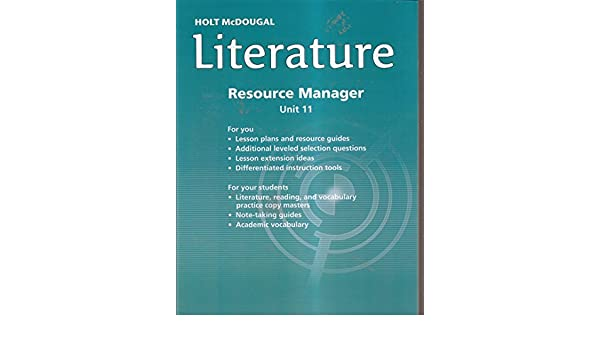 Holt McDougal Literature Resource Manager Unit 11 Grade 10