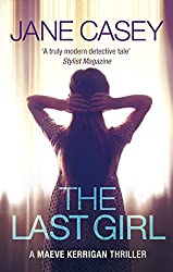 The Last Girl: (Maeve Kerrigan 3)