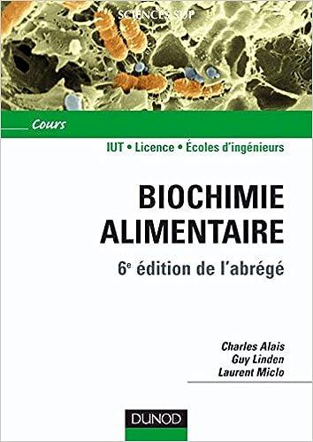 Lire en ligne Biochimie alimentaire - 6ème édition - 6e édition de l'abrégé epub pdf