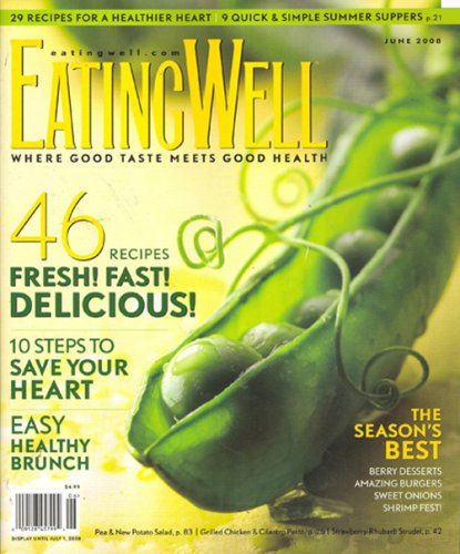 Eating Well, June 2008 Issue - Fast Taste Food Test