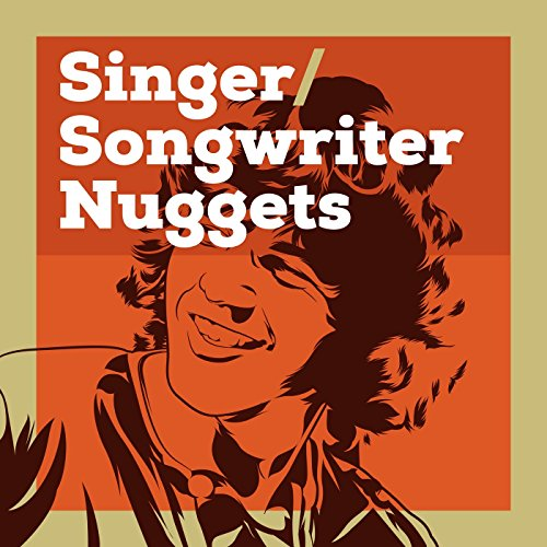 Singer/Songwriter Nuggets