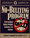 No-Bullying Program Grades 2-3, Almost Like NEW, Johnson Institute; Ready to Ship, 1562461206