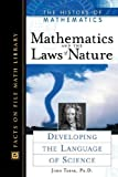 Mathematics and the Laws of Nature, John Tabak, 0816049572