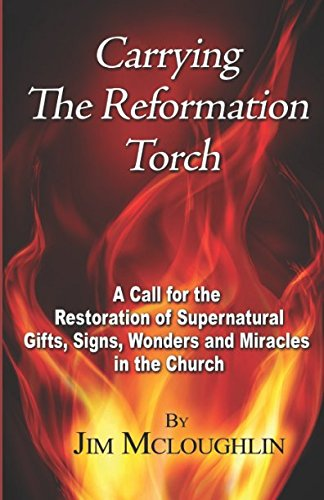 Carrying The Reformation Torch