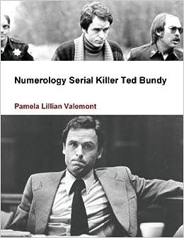 Book Numerology Serial Killer Ted Bundy