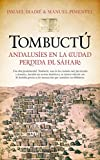 img - for Tombuct : andalus es en la ciudad perdida del S hara book / textbook / text book