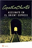 Image of Asesinato en el Orient Express (Spanish Edition)(Murder on the Orient Express)