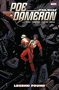 Star Wars: Poe Dameron Vol. 4: Legends Found by Charles Soule and Angel Unzueta