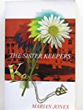 The Sister Keepers, Marian Jones, 1552790045