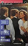 Shades of Wyoming, Ann Williams, 0373074689