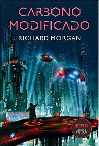 Carbono Modificado - Richard Morgan