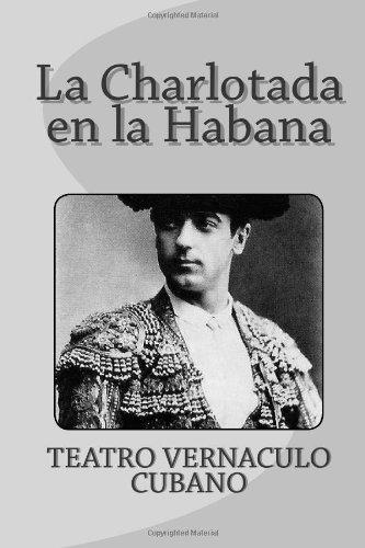 Descargar Libro La Charlotada En La Habana Federico Villoch