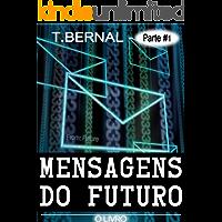 Mensagens do Futuro - O Livro - Parte 1