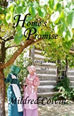 Home's Promise (Oregon Trail Book 2)