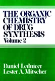 002: The Organic Chemistry of Drug Synthesis, Volume 2 (Organic Chemistry Series of Drug Synthesis)