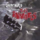 Dirty Water - Very B.O. Inmates