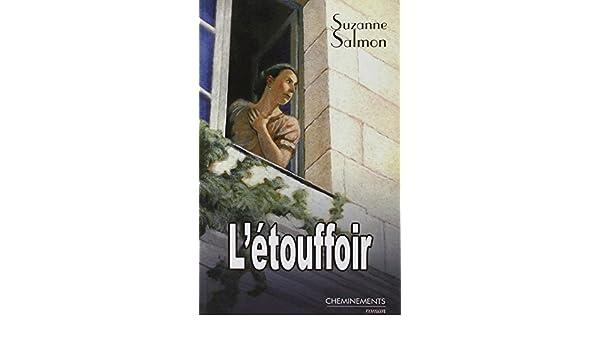 Etouffoir (l): Amazon.es: Salmon, Suzanne: Libros en idiomas extranjeros
