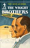 Front cover for the book The Wright Brothers: They Gave Us Wings by Charles Ludwig