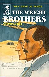 The Wright Brothers: They Gave Us Wings (The Sowers)