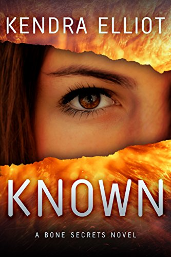 Known (A Bone Secrets Novel Book 5) by [Elliot, Kendra]