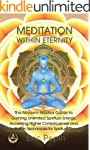 Meditation within Eternity: The Moder...