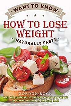 Want Know Lose Weight Naturally ebook
