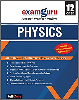 Examguru All In One CBSE Question Bank for Class 12 Physics