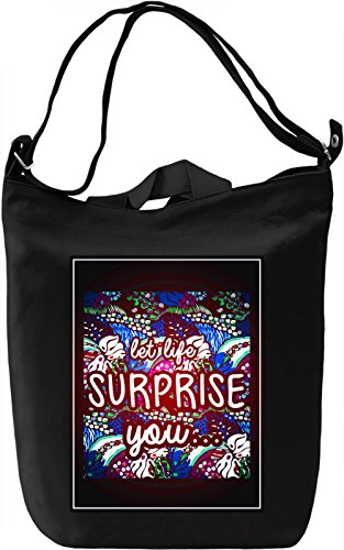 Let Life Surprise You Borsa Giornaliera Canvas Canvas Day Bag| 100% Premium Cotton Canvas| DTG Printing|