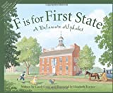 img - for F is for First State: A Delaware Alphabet (Discover America State by State) book / textbook / text book