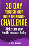30 Day Publish your Book on Kindle Challenge