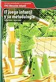 img - for El juego infantil y su metodolog a book / textbook / text book