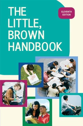 By H. Ramsey Fowler The Little, Brown Handbook (11th) [Hardcover] pdf